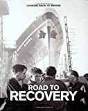 Road to Recovery: 1950's (Looking Back at Britain)