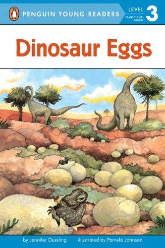 Dinosaur Eggs (Penguin Young Readers, Level 3) (Fossil Dinosaur Eggs)