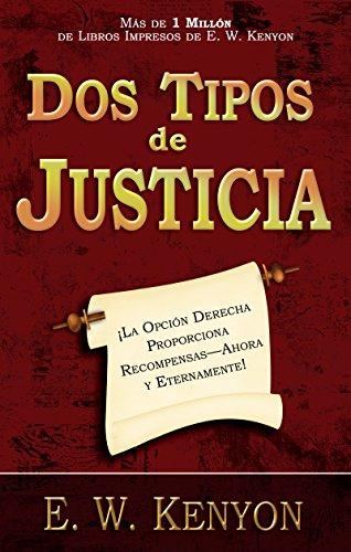 Dos tipos de justicia (Spanish Edition)