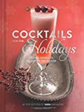 Cocktails for the Holidays, Editors of Imbibe Magazine, 1452127824