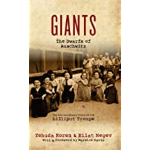 Giants: The Dwarfs of Auschwitz