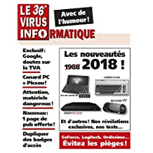 Le 36e Virus Informatique (Le Virus Informatique) (French Edition)