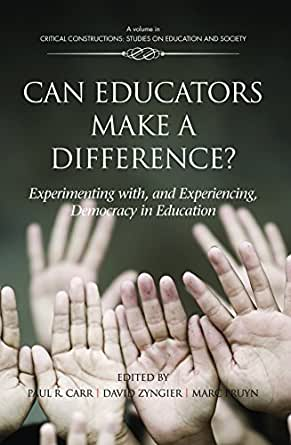 Can Educators Make a Difference? (Critical Constructions