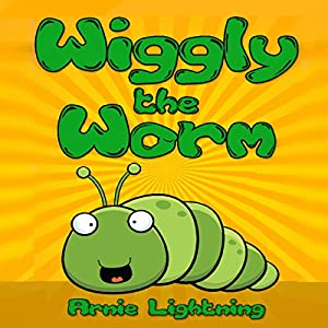 Books for Kids: Wiggly the Worm Hörbuch