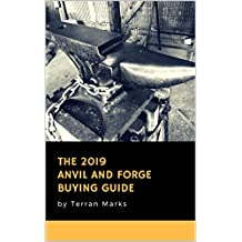 The 2019 Anvil and Forge Buying Guide