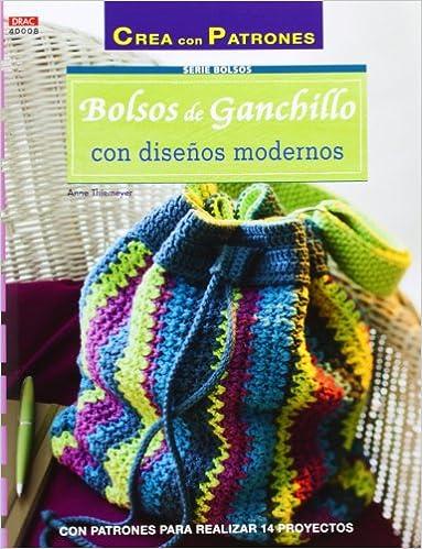 9c38cbd05 Crea Con Patrones. Serie Bolsos. Bolsos De Ganchillo Con Diseños Modernos -  Número 8: Amazon.es: Anne Thiemeyer: Libros