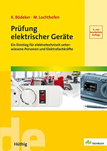 prfung-elektrischer-gerte-ein-einstieg-fr-elektrotechnisch-unterwiesene-personen-und-elektrofachkrfte-de-fachwissen