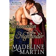Possession of a Highlander (Heart of the Highlands Book 2)