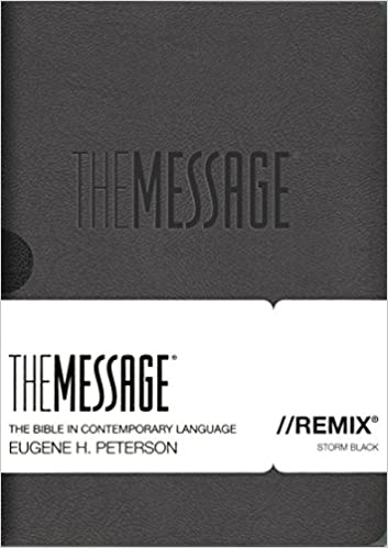 The Message//REMIX: The Bible in Contemporary Language: Eugene H. Peterson:  9781612915685: Amazon.com: Books
