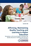Affirming, Maintaining Quality Teaching and Learning in Higher Education, Jennifer Hall, 3838330498