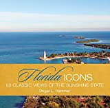 Florida Icons, Roger L. Hammer, 0762771550