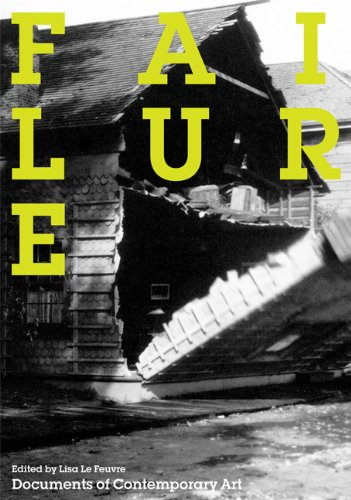 Failure (Whitechapel: Documents of Contemporary Art)