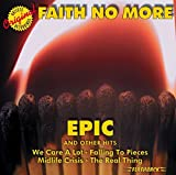 Epic And Other Hits by Faith No More (2005-10-04)