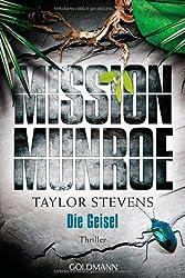 Mission Munroe 03. Die Geisel