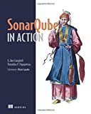 SonarQube in Action, Papapetrou, Patroklos P. and Campbell, G. Ann, 1617290955