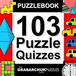103 Puzzle Quizzes (Interactive Puzzlebook for E-readers) by [The Grabarchuk Family]