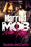 Married to the Mob: New York