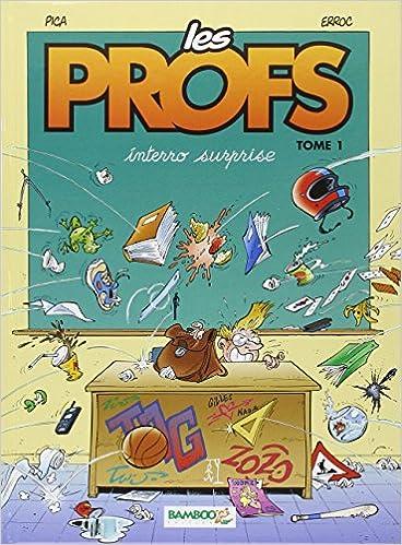 Livres gratuits Les profs, tome 1. Interro surprise epub, pdf