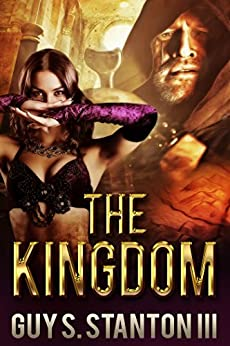 The Kingdom: Fantasy by [Stanton III, Guy]