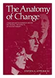 The Anatomy of Change, , 0306310023