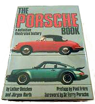 The Porsche Book A Definitive Illustrated History Lothar Boschen