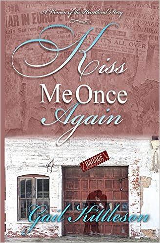 Amazon com: Kiss Me Once Again (A Women of the Heartland