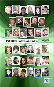 Faces of Suicide: Volume Five