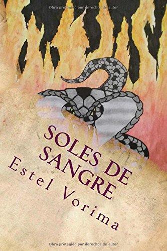 Descargar Libro Soles De Sangre: Coronas Y Cadenas: Volume 1 Estel Vorima