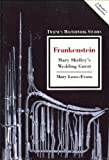 img - for Frankenstein: Mary Shelley's Wedding Guest (Twayne's Masterwork Studies) book / textbook / text book