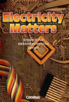 Electricity Matters - First Edition: Electricity M...