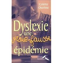 Dyslexie, une vraie-fausse epidemie