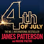 4th of July: The Women's Murder Club, Book 4 | James Patterson,Maxine Paetro