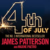 4th of July: The Women's Murder Club, Book 4 | James Patterson, Maxine Paetro