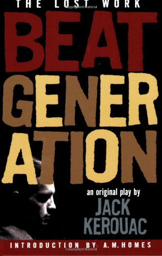 Beat Generation: The Lost Work
