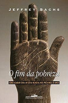O fim da pobreza por [Sachs, Jeffrey D.]