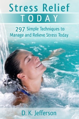 Stress Relief Today: Causes, Effects, and Management Techniques ...