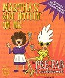 Martha's Got Nothin' on Me, Debbie Bishop and Cori Berg, 1553661575
