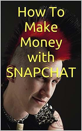 Earn money on snapchat