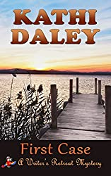 First Case (Writers Retreat Southern Seashore Mystery Book 1)