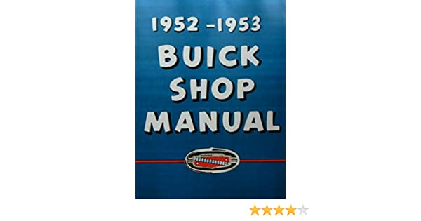 FULLY ILLUSTRATED 1952 & 1953 BUICK FACTORY REPAIR SHOP ... on
