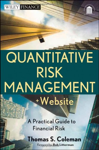 Quantitative Risk Management, + Website: A Practical Guide to Financial (Quantitative Risk)