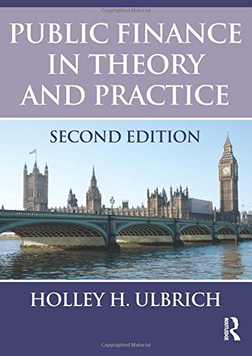 Public Finance in Theory and Practice Second edition (Finance Theory And Practice)