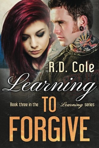 Read Online Learning to Forgive (The Learning) (Volume 3) PDF