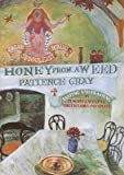 Honey from a Weed( Fasting and Feasting in Tuscany Catalonia the Cyclades and Apulia)[HONEY FROM A WEED][Paperback]