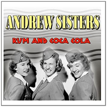 Image result for rum and coca cola andrews sisters