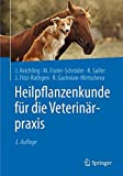 img - for Heilpflanzenkunde f??r die Veterin??rpraxis by J??rgen Reichling (2016-04-22) book / textbook / text book