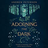 Adorning the Dark: Thoughts on
