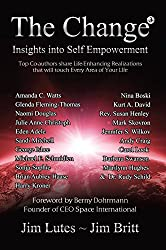 The Change 3: Insights into Self Empowerment (The Change Series)