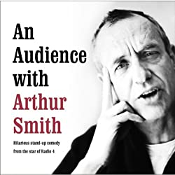An Audience with Arthur Smith