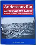 img - for Andersonville Giving Up the Ghost: Diaries & Recollections of the Prisoners. book / textbook / text book